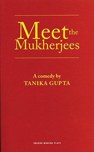 Meet the Mukherjees (Oberon Modern Plays)