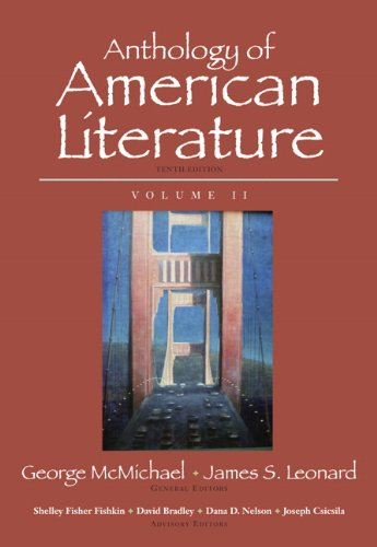 2: Anthology of American Literature, Volume II (10th Edition) by Longman