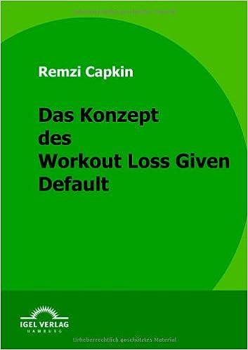 Das Konzept des Workout Loss Given Default (German Edition)