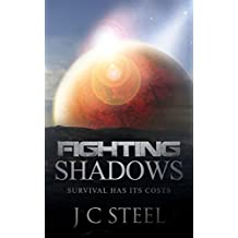Fighting Shadows: Survival has its costs (The Cortii series Book 2)