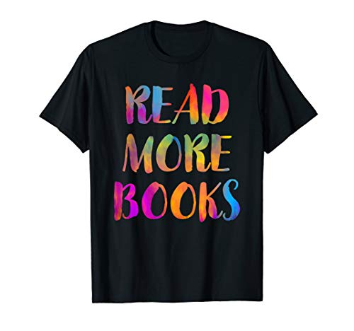 Read More Books Shirt English Teacher School Reading Gift (Tshirt Reading Teacher)