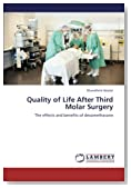 Quality of Life After Third Molar Surgery: The effects and benefits of dexamethasone