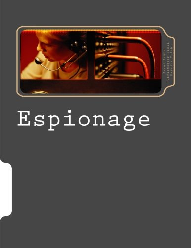 Espionage: A Role-Playing Game about Stealth, Cunning, and Commandeering Technology.