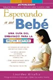 img - for Esperando a mi beb  : Una gu a del embarazo para la mujer latina book / textbook / text book