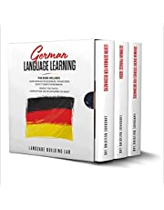 German Language Learning: This Book Includes: Learn German for Beginners, Phrase Book, Short Stories. Perfect For Travel! Get Fluent and Increase Your German Easily in Your Car or Anywhere You Want!