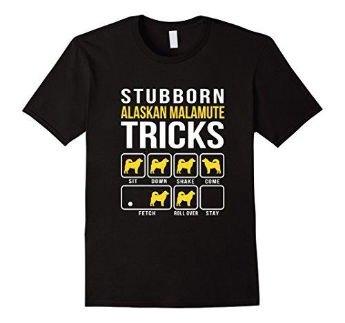 Mens Stubborn Alaskan Malamute Tricks Funny T-Shirt 2XL Black