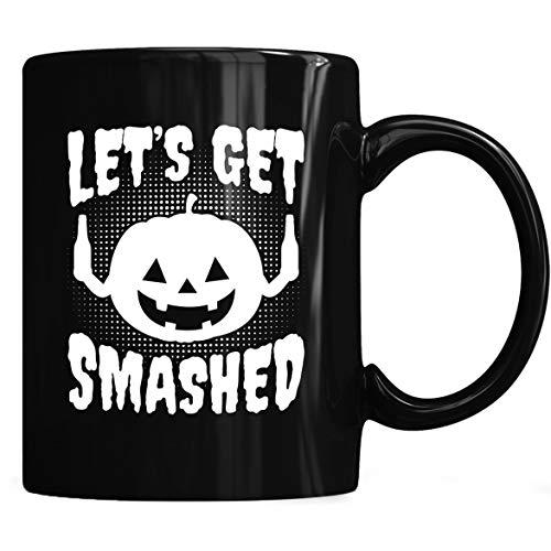 Let's Get Smashed Halloween Pumpkin Mug - Halloween Coffee Mug 11oz & 15oz Gift Tea Cups -