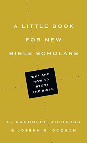 A Little Book for New Bible Scholars (Little Books)