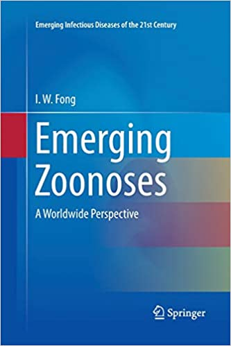 Emerging Zoonoses: A Worldwide Perspective (Emerging