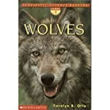 img - for Wolves (Scholastic Science Reader) book / textbook / text book