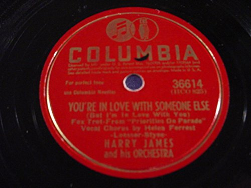1942 Mint (Harry James & His Orchestra Original Near Mint 78 RPM - You're In Love With Someone Else / He's My Guy - Columbia 36614 - 1942)