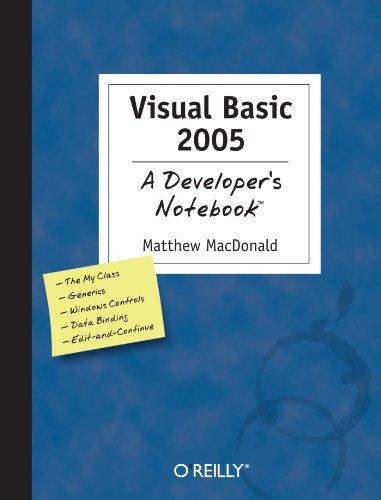 Visual Basic 2005: A Developer's Notebook