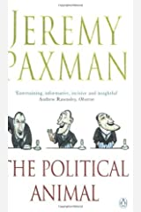 The Political Animal: An Anatomy by Jeremy Paxman (2003-09-04)