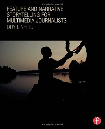 Feature and Narrative Storytelling for Multimedia Journalists by imusti