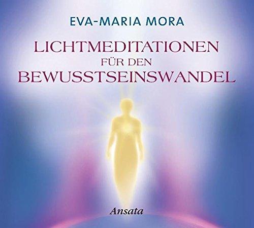 Lichtmeditationen für den Bewusstseinswandel CD