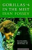 [(Gorillas in the Mist )] [Author: Dian Fossey] [Nov-2000]