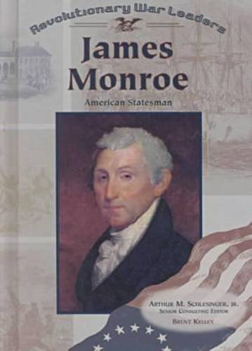 James Monroe (Rwl) (Revolutionary War Leaders) by Brent Kelley (2000-11-03) pdf