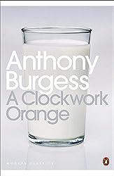 Modern Classics a Clockwork Orange (Penguin Modern Classics)