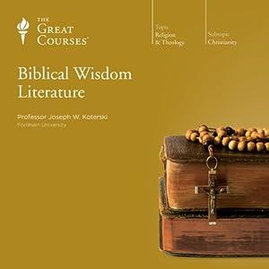 Biblical Wisdom Literature Lecture