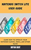 Nintendo Switch Lite User Guide: Learn How To