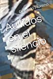 Aullidos en el silencio (Spanish Edition)