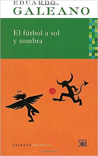 Amazon.com: El fútbol a sol y sombra (Spanish Edition ...
