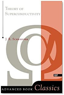 Theory Of Superconductivity (Advanced Books Classics)