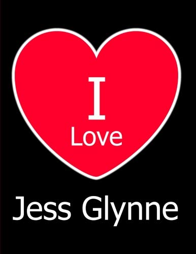 I Love Jess Glynne: Large Black Notebook/Journal for Writing 100 Pages, Jess Glynne Gift for Girls, Boys, Women and Men