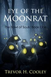Eye of the Moonrat (The Bowl of Souls Book 1) (English Edition)