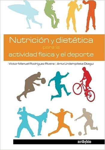 Nutrición y dietética para la actividad física y el deporte ...