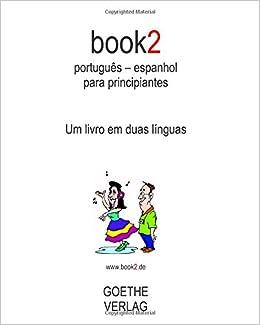 book2 português - espanhol para principiantes: Um livro em ...