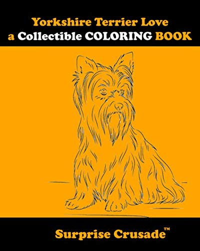 Yorkshire Terrier Love a Collectible COLORING BOOK