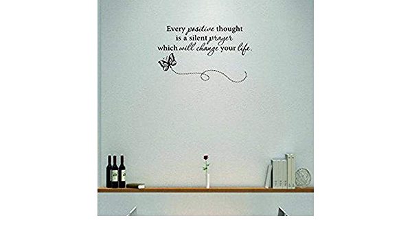 Design With Vinyl Moti 1786 2 Every Positive Thought Is A Silent Prayer Which Will Change Your Life Inspirational Quote Peel Stick Wall Sticker Decal 14 X 28 Black Amazon Com