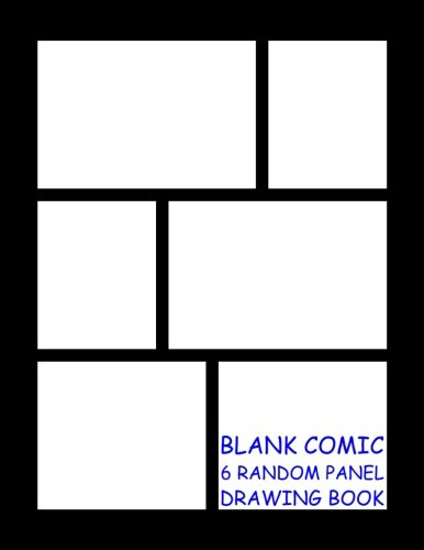 - Blank Comic Drawing Book - 6 Random Panels: Black - 6 Random Panels per Page - 600 Panels - Great Quality (Letter size 8.5 x 11 Inches) 100 Pages - 001 (Random Comic Book) (Volume 1)
