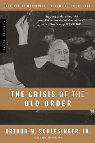 The Crisis Of The Old Order by Arthur Schlesinger
