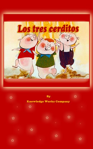 The Three Little Pigs (Los tres cerditos en Español) (Spanish ...
