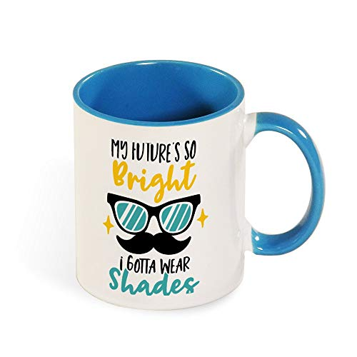 (DKISEE Colorful My Future Is So Bright I Gotta Wear Shades Coffee Mug Novelty 11oz Ceramic Mug Cup Birthday Christmas Anniversary Gag Gifts Idea - Light)