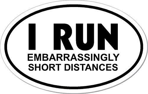 I run embarrassingly short distances euro I Make Decals®, funny, humor, Ironman, Triathlon, Run car bumper window sticker 3