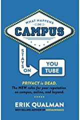 What Happens on Campus Stays on YouTube Paperback