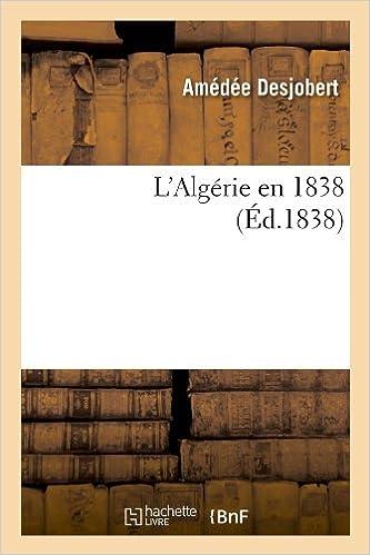 En ligne L'Algérie en 1838 (Éd.1838) epub, pdf