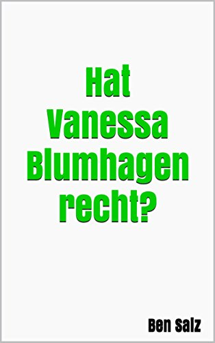 Hat Vanessa Blumhagen recht? (German Edition)