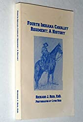 Fourth Indiana Cavalry Regiment: A history