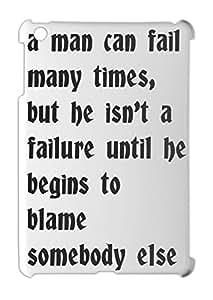 a man can fail many times, but he isn't a failure until he iPad mini - iPad mini 2 plastic case