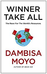 Winner Take All: The Race for the World's Resources