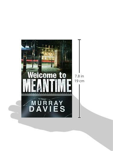 Welcome To Meantime Murray Davies 9781908699800 Amazon Books