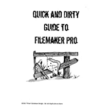 Quick and Dirty Guide to FileMaker Pro