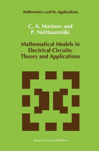 Mathematical Models in Electrical Circuits: Theory and Applications (Mathematics and Its Applications)