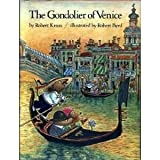 Gondolier of Venice, Robert Kraus, 0525615393