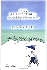 Pug at the Beach: An Island Dog's Reflections on Life Paperback