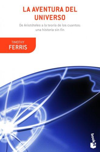 Descargar Libro La Aventura Del Universo Timothy Ferriss